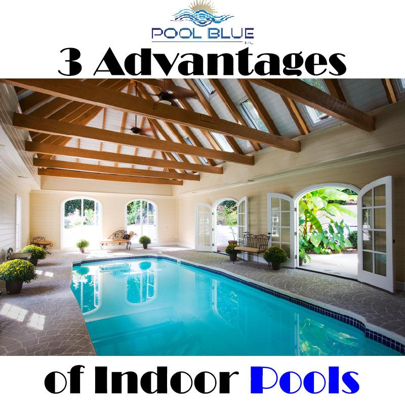 3 Advantages Of Indoor Pools Pool Blue